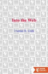 [(Into the Web)] [Author: Thomas H. Cook] Published on (June, 2004)